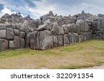 inca's ruins of sacsaywaman...   Shutterstock . vector #322091354