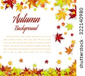 autumn frame with falling... | Shutterstock .eps vector #322140980