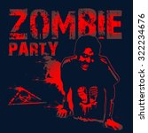 abstract zombie poster. zombie... | Shutterstock .eps vector #322234676