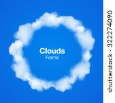 realistic clouds circle frame... | Shutterstock .eps vector #322274090