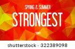 spring   summer   strongest  ... | Shutterstock . vector #322389098