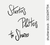 starters  platters  to share....   Shutterstock .eps vector #322609754