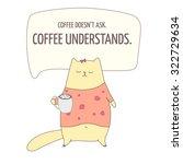 coffee understands text.... | Shutterstock .eps vector #322729634