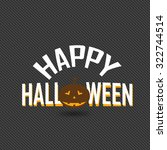 happy halloween card with... | Shutterstock .eps vector #322744514