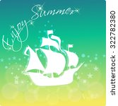 summer's  background with text  ...   Shutterstock .eps vector #322782380