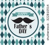 colored happy father day poster ... | Shutterstock . vector #322810514