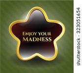 enjoy your madness shiny emblem | Shutterstock .eps vector #323051654