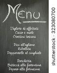 menu on a chalkboard  typical...   Shutterstock . vector #323080700