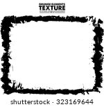 grunge frame   abstract texture.... | Shutterstock .eps vector #323169644