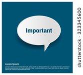 important realistic speech... | Shutterstock .eps vector #323345600