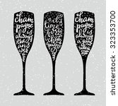 champagne new years lettering... | Shutterstock .eps vector #323353700