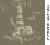 lighthouse on the hill. vintage ... | Shutterstock .eps vector #323571500