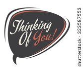 thinking of you retro speech... | Shutterstock .eps vector #323587553