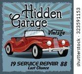 vintage hidden garage retro...   Shutterstock .eps vector #323591153