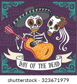 Stock vector invitation poster to the day of the dead party dea de los muertos card 323671979