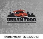 food truck emblem on grunge... | Shutterstock .eps vector #323822243
