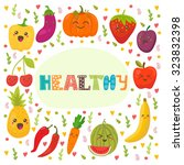 healthy. cute happy fruits and... | Shutterstock .eps vector #323832398