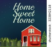 home sweet home at night... | Shutterstock .eps vector #323842118