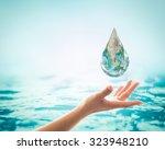 saving water and world... | Shutterstock . vector #323948210