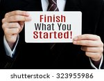 finish what you started card in ... | Shutterstock . vector #323955986