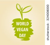 world vegan day vector... | Shutterstock .eps vector #324008000