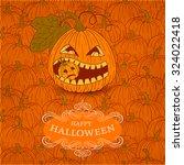 happy halloween card with... | Shutterstock .eps vector #324022418