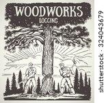 two of the lumberjack chopped... | Shutterstock .eps vector #324043679