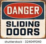 danger sliding doors   vintage... | Shutterstock .eps vector #324049340