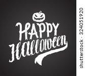 happy halloween calligraphy.... | Shutterstock .eps vector #324051920