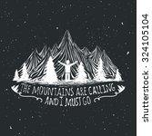 vector wilderness quote... | Shutterstock .eps vector #324105104