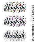 hookah labels logo hand drawn ... | Shutterstock .eps vector #324134198