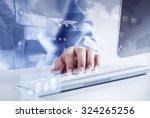 hands of businessman working... | Shutterstock . vector #324265256
