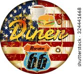 vintage route sixty six diner... | Shutterstock .eps vector #324441668