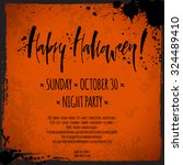 happy halloween flyer. hand... | Shutterstock .eps vector #324489410