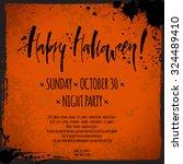 happy halloween flyer. hand... | Shutterstock .eps vector #324489410