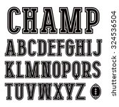 serif font in college style... | Shutterstock .eps vector #324536504