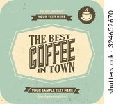 retro vintage coffee background ... | Shutterstock .eps vector #324652670