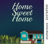 home sweet home at night time... | Shutterstock .eps vector #324769544
