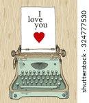 retro typewriter  vintage hand... | Shutterstock .eps vector #324777530