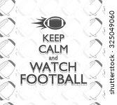 American Football Keep Calm...