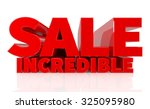 3d sale incredible word on... | Shutterstock . vector #325095980