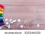 sewing accessories. spools of... | Shutterstock . vector #325246520