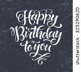 happy birthday to you vector... | Shutterstock .eps vector #325290620