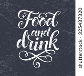 food and drink vector text on... | Shutterstock .eps vector #325437320