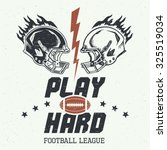 play hard. american football or ... | Shutterstock .eps vector #325519034