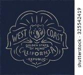 west coast golden state of mind ... | Shutterstock .eps vector #325542419