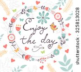 beautiful enjoy the day concept ... | Shutterstock .eps vector #325813028