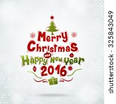 merry christmas  happy new year ... | Shutterstock .eps vector #325843049
