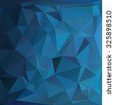 blue polygonal mosaic... | Shutterstock .eps vector #325898510