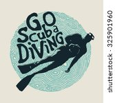 retro design go scuba diving... | Shutterstock .eps vector #325901960